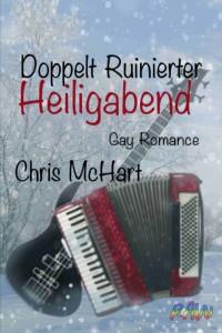 Doppelt Ruinierter Heiligabend - Chris McHart