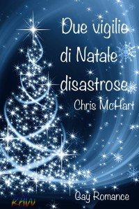 due-vigilie-di-natale-disastrose-chris-mchart